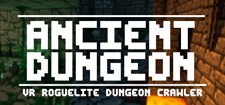 Ancient Dungeon VR Game Free Download