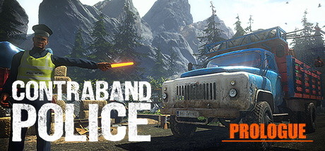 Contraband Police: Prologue Game Free Download