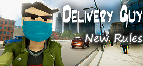 Delivery Guy New Rules Game Free Download