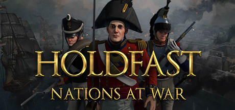 Holdfast Nations At War Game Free Download