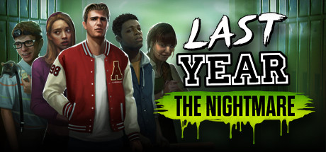 Last Year The Nightmare Game Free Download