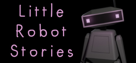Little Robot Stories Game Free Download