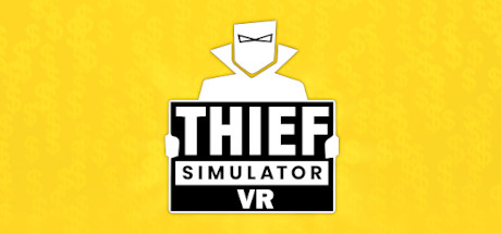 Thief Simulator VR Download Free MAC Game