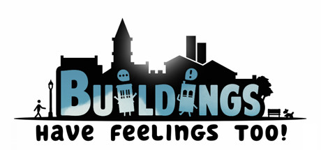 Buildings Have Feelings Too Game Download Free PC