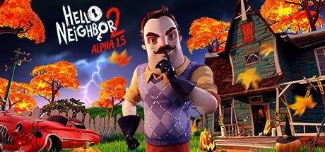 Download Hello Neighbor 2 Alpha 1.5 Free PC Game