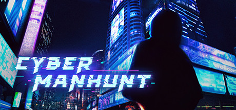 Cyber Manhunt Download Free PC Game